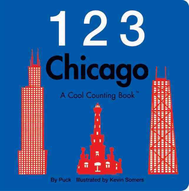 123 Chicago By Puck/ Somers, Kevin (ILT)